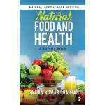 预订 Natural Food and Health: A Family Book: Natural Food Is