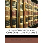 预订 Burns Chronicle and Club Directory, Volume 2 [ISBN:97811