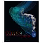 Coloratura 花腔:卡地亚的高级珠宝和贵重物品 英文原版珠宝首饰设计 产品设计