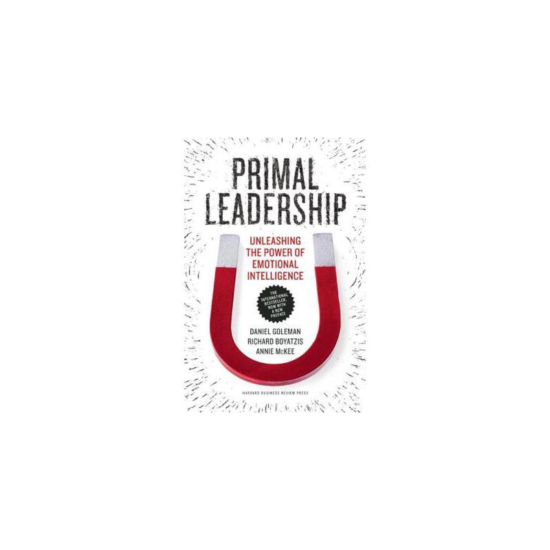 【预订】Primal Leadership: Unleashing the Power of Emotional Intelligence 预订商品,需要1-3个月发货,非质量问题不接受退换货。