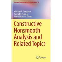 【预订】Constructive Nonsmooth Analysis and Related Topics