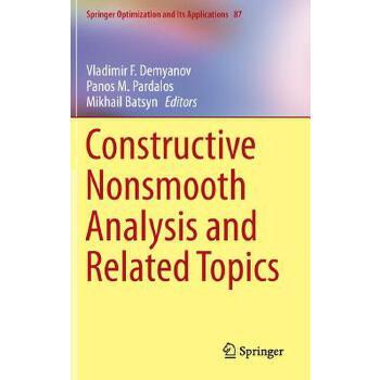 【预订】Constructive Nonsmooth Analysis and Related Topics 预订商品,需要1-3个月发货,非质量问题不接受退换货。