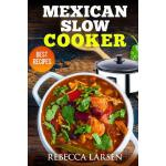 预订 Mexican Slow Cooker. Best Recipes [ISBN:9781546352181]