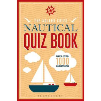 预订 The Adlard Coles Nautical Quiz Book: With 1,000 Questions [ISBN:9781472909138] 美国发货无法退货 约五到八周到货