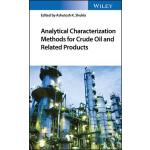 预订 Analytical Characterization Methods for Crude Oil and Re