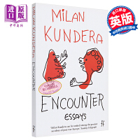 米兰・昆德拉:相遇 英文原版 Encounter Milan Kundera Faber & Faber 文学