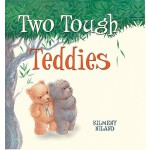 预订 Two Tough Teddies [ISBN:9781921272059]