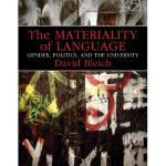 预订 The Materiality of Language: Gender, Politics, and the U