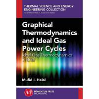 预订 Graphical Thermodynamics and Ideal Gas Power Cycles: Ide
