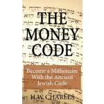 预订 The Money Code: Become a Millionaire With the Ancient Je
