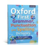 英文原版 Oxford First Grammar Punctuation and Spelling Dictiona