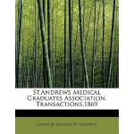 预订 St.Andrews Medical Graduates Association. Transactions,1