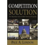 预订 The Competition Solution: The Bipartisan Secret Behind A