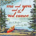 预订 Me and You and the Red Canoe [ISBN:9781554988471]