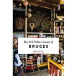 预订 The 500 Hidden Secrets of Bruges [ISBN:9789460582325]