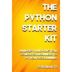 预订 The Python Starter Kit: An In-Depth and Practical Course