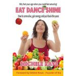 预订 Eat Dance Shine: How to come alive, gain energy and push