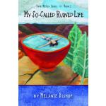 预订 My So-Called Ruined Life [ISBN:9781937226213]