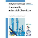 预订 Sustainable Industrial Chemistry: Principles, Tools and