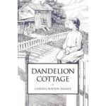 预订 Dandelion Cottage [ISBN:9781539946175]