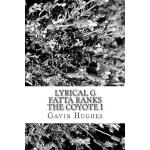 预订 Lyrical G Fatta Ranks The Coyote I [ISBN:9781501035975]