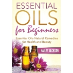 预订 Essential Oils for Beginners: Essential Oils Natural Rem