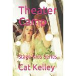 预订 Theater Camp: Stage Kids Series [ISBN:9781522005292]