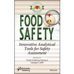 预订 Food Safety: Innovative Analytical Tools for Safety Asse