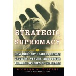 预订 Strategic Supremacy: How Industry Leaders Create Growth,