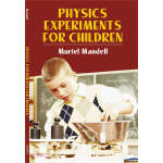 Physics Experiments for Children (【按需印刷】)