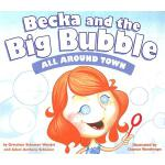 预订 Becka and the Big Bubble: All Around Town [ISBN:97819337