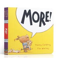 【顺丰速运】英文原版进口 More !更多! 好奇宝宝系列的绘本 2-3-4岁儿童入门启蒙故事书 亲子阅读纸板翻翻书M