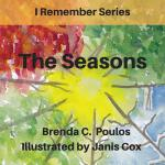 预订 I Remember the Seasons [ISBN:9781544866925]