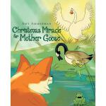 预订 Christmas Miracle for Mother Goose [ISBN:9781641148528]