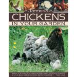 预订 Keeping Chickens in Your Garden: A Practical Guide to Ra