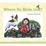 【预订】Where Do Birds Live?