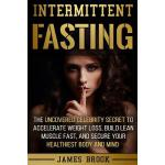 预订 Intermittent Fasting: The Uncovered Celebrity Secret To