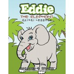 预订 Eddie the Elephant: Animal Lessons [ISBN:9781463403812]
