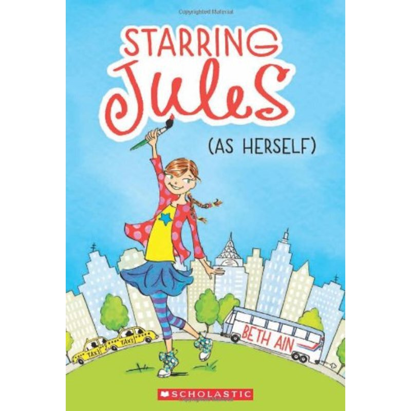 Starring Jules #1: Starring Jules (as Herself)    ISBN:9780545443531