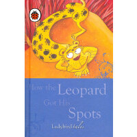 Ladybird Just So Stories: How the Leopard Got His Spots 小瓢虫经典-原来如此的故事:豹子为什么长斑点 ISBN 9781409301851