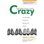 【预订】You Need to Be a Little Crazy: The Truth about Starting