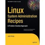 【预订】Linux System Administration Recipes: A Problem-Solution