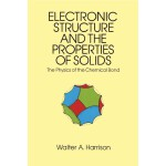 Electronic Structure and the Properties of Solids (【按需印刷】)