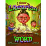 预订 I Know a Librarian Who Chewed on a Word [ISBN:9781589808