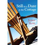 预订 Still in a Daze at the Cottage [ISBN:9781459721777]