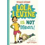 【预订】Lola Levine Is Not Mean!
