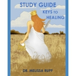 预订 Study Guide: Keys to Healing [ISBN:9781088699188]
