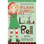 预订 Lulu Bell and the Christmas Elf [ISBN:9780857985033]