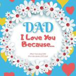 预订 Dad, I Love You Because: What I love about DAD fill in t