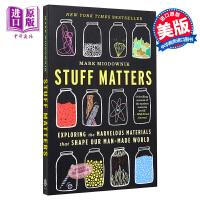 【中商原版】现货 迷人的材料 英文原版 Stuff Matters 10种改变世界的神奇物质和它们背后的科学故事 科普